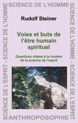 Voies et buts de l'être humain spirituel