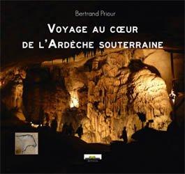 Voyage au coeur de l'Ardèche souterraine