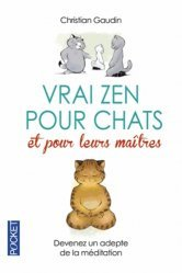 Vrai zen pour les chats et pour leurs maîtres