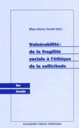 Vulnérabilité : de la fragilité sociale à l'éthique de la sollicitude