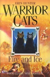 WARRIOR CATS Book 2 : Fire and Ice