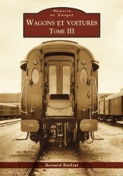 Wagons et voitures. Tome 3