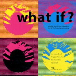 What if ? Insights into brand trends and the birth of new target sectors