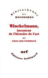 Winckelmann, inventeur de l'histoire de l'art