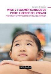 WISC-V : Examen clinique de l'intelligence de l'enfant