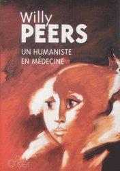 Willy Peers, un humanisme en médecine