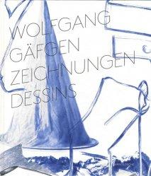 Wolfgang Gäfgen. Dessins, Edition bilingue français-allemand