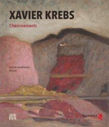 Xavier Krebs. Cheminements