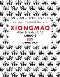 Xiongmao - Grand manuel de chinois