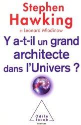 Y a-t-il un grand architecte dans l'Univers?