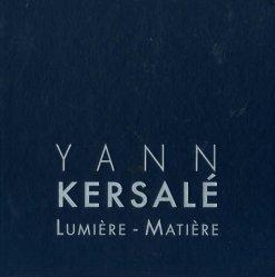 Yann Kersalé. Lumière - Matière, Edition bilingue français-anglais