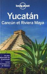 Yucatan, Cancun et la riviera Maya. Avec 1 Plan détachable
