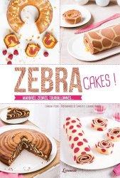 Zebra cakes. Marbrés, zébrés, tourbillonnés...