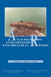 Atlas des poissons et des crustacés d'eau douce de la Réunion - museum national d'histoire naturelle - mnhn - 9782865151134 -