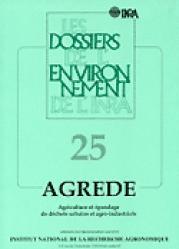 AGREDE Agriculture et épandage de déchets urbains et agro-industriels - inra  - 9782738011510 -