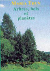 Arbres, bois et planètes - mabd - mouvement de culture bio-dynamique - 9782913927179 -