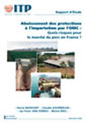 Abaissement des protections à l'importation par l'OMC Quels risques pour le marché du porc en France ? - itp - 2223605764445 -