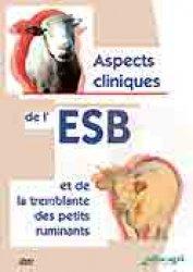 Aspects cliniques de l'ESB et de la tremblante des petits ruminants - educagri - 9782844446039 -