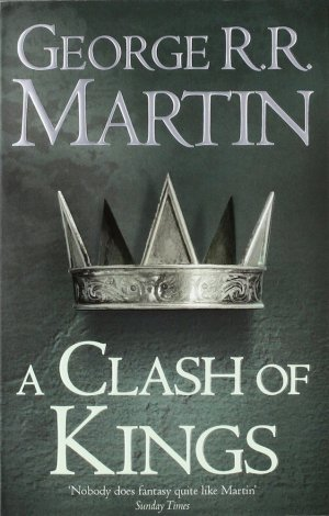 A Clash of Kings : Book 2 of A Song of Ice and Fire - harpercollins - 9780007447831 -