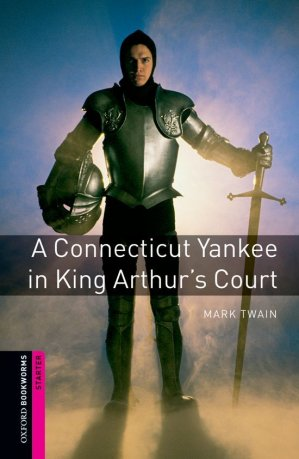 A Connecticut Yankee in King Arthur's Court - oxford - 9780194234115 -