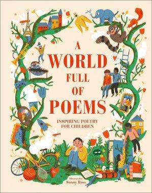 A World Full Of Poems - dk - dorling kindersley - 9780241413906 -