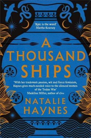 A Thousand Ships - picador/gardners - 9781509836215 -