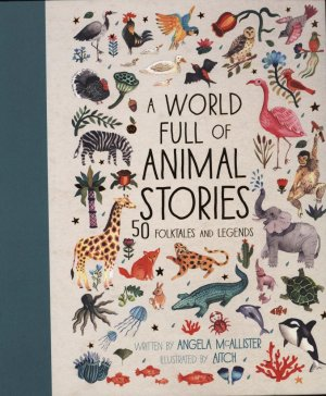 A World Full of Animal Stories - frances lincoln - 9781786030443 -