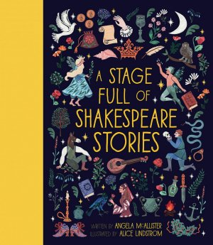 A Stage Full Of Shakespeare Stories - frances lincoln publischers - 9781786031143 -