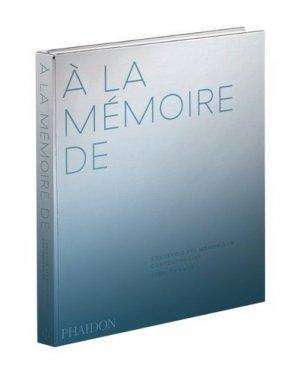 A la mémoire de - phaidon - 9781838661823 -
