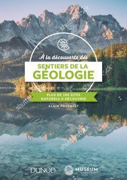 A la découverte des sentiers de la Géologie - dunod - 9782100777907 -