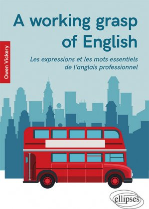 A Working Grasp of English - ellipses - 9782340030121 -