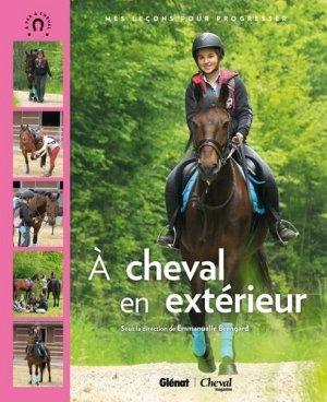 À cheval en extérieur - glénat / cheval magazine - 9782344000342 -