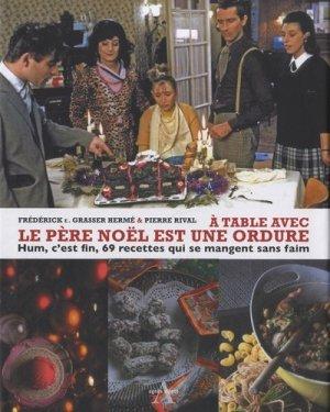 A table avec le père Noël est une ordure - Agnès Viénot Editions - 9782353261383 -