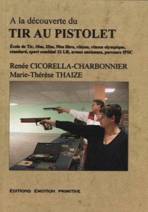 A la découverte du tir au pistolet - emotion primitive - 9782354221881 -