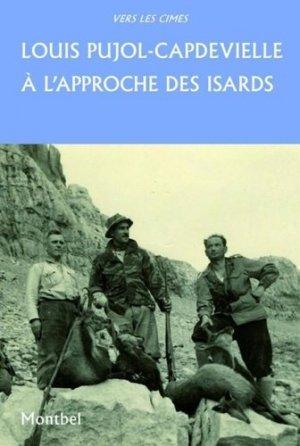A l'approche des isards - Editions de Montbel - 9782356531070 - majbook ème édition, majbook 1ère édition, livre ecn major, livre ecn, fiche ecn