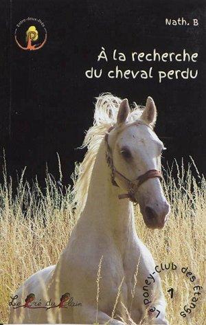 A la recherche du cheval perdu - le pre du plain - 9782358632300 -