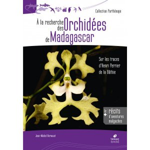 A la recherche des Orchidées de Madagascar - biotope - 9782366622034 -