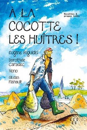 A la cocotte les huitres ! - Locus Solus - 9782368332603 -