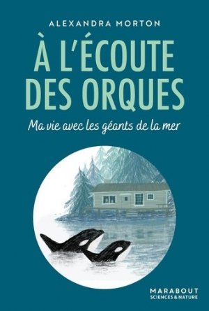 A l'écoute des orques - Marabout - 9782501152693 -