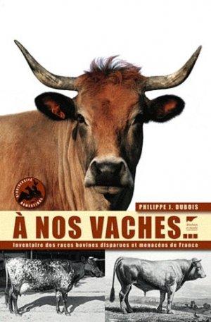 À nos vaches - delachaux et niestle - 9782603017074 -