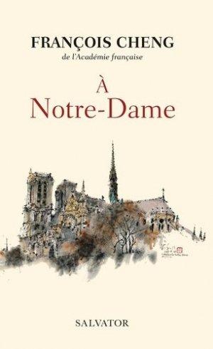 A Notre-Dame. Une communion universelle - Salvator - 9782706718694 -