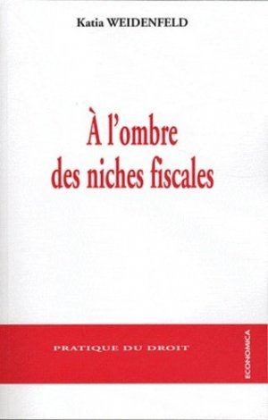 A l'ombre des niches fiscales - Economica - 9782717860320 -