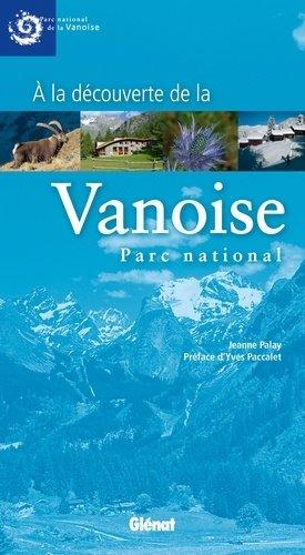 À la découverte de la Vanoise, parc national - glenat - 9782723489867 -
