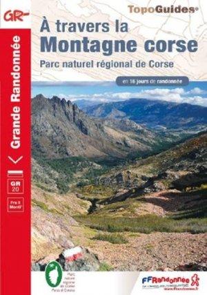 A travers la Montagne Corse - FFRandonnée - 9782751410642 -