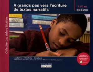 A grands pas vers l'écriture de textes narratifs - cheneliere education (canada) - 9782765077428 -