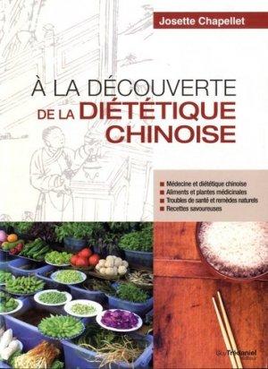 À la découverte de la diététique chinoise - guy tredaniel editions - 9782813215642 -