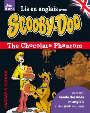 A story and games with Scooby-Doo - The Chocolate Phantom - harrap's - 9782818704035 -