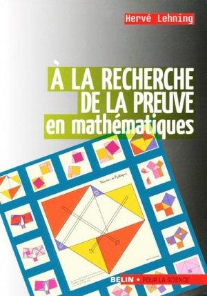 À la recherche de la preuve en mathématiques - belin / pour la science - 9782842450984 -