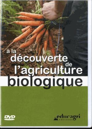 A la découverte de l'agriculture biologique (DVD) - educagri - 9782844448781 -