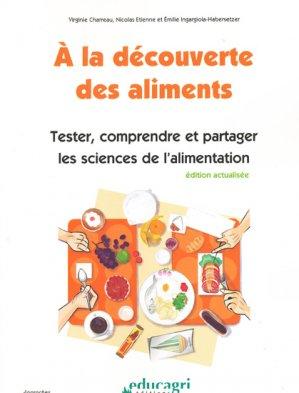 À la découverte des aliments - educagri - 9782844449351 -